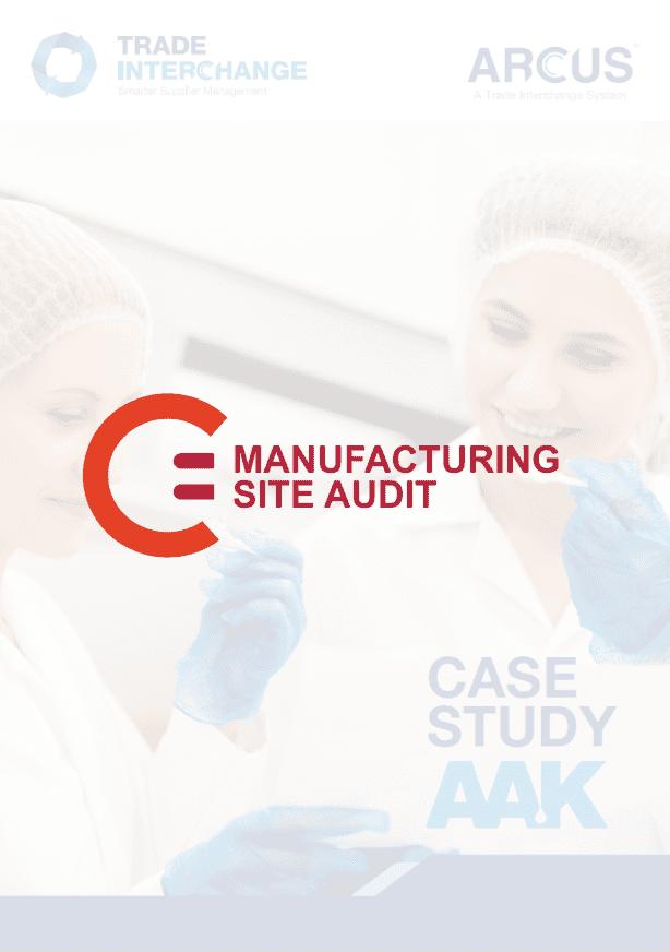 AAK Manufacturing Site Audit